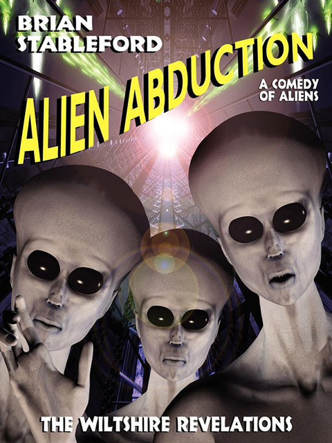 Alien Abduction: The Wiltshire Revelations, Brian Stableford