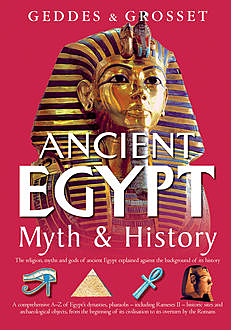 Ancient Egypt Myth and History, Waverley Books