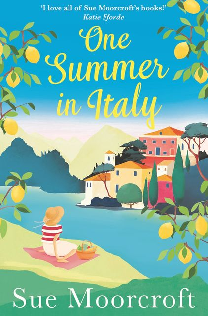 One Summer in Italy, Sue Moorcroft