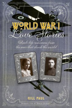 World War I Love Stories, Gill Paul