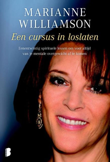 Cursus in loslaten, Marianne Williamson