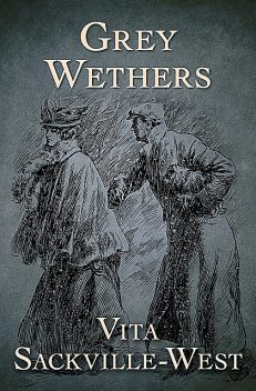 Grey Wethers, Vita Sackville-West