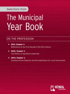 Selections from The Municipal Year Book, Robert J.O'Neill Jr., Ron Carlee