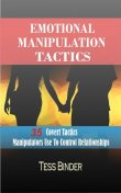 Emotional Manipulation Tactics, Tess Binder