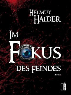 Im Fokus des Feindes, Helmut Haider