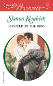 Seduced by the Boss, Sharon Kendrick