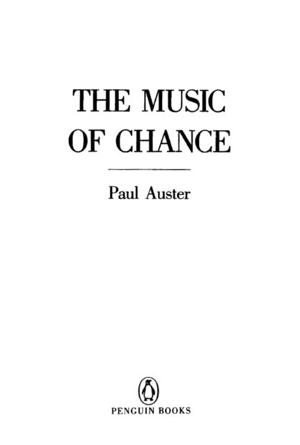 The Music of Chance, Paul Auster