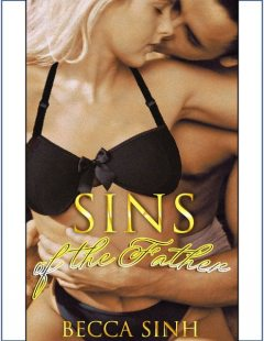 Sins of the Fathers, Becca Sinh