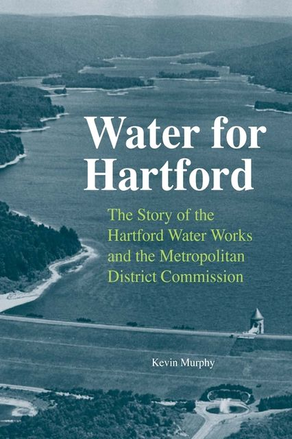 Water for Hartford, Kevin Murphy