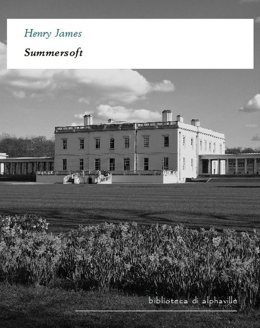 Summersoft, Henry James