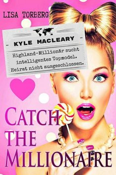 Catch the Millionaire – Kyle MacLeary, Lisa Torberg