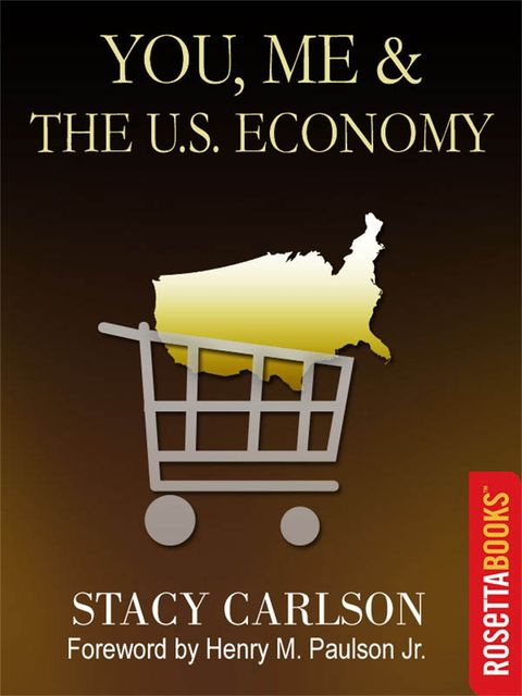 You, Me & The US Economy, Stacy Carlson
