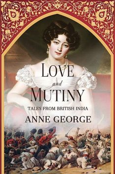 Love and Mutiny, Anne George