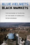 Blue Helmets and Black Markets, Andreas Peter