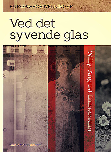 Ved det syvende glas, Willy-August Linnemann