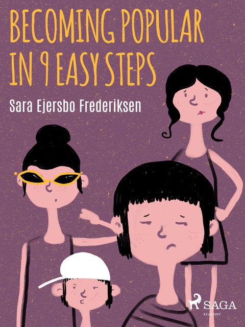 Becoming Popular in 9 Easy Steps, Sara Ejersbo Frederiksen