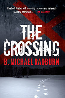 The Crossing, B.Michael Raburn