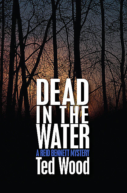 Dead in the Water, Ted Wood