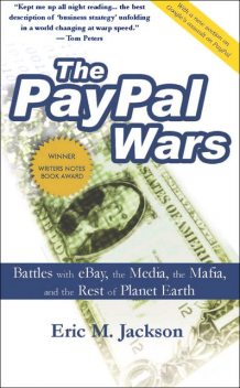 The PayPal Wars, Eric Jackson