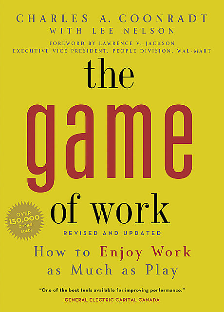 The Game of Work, Charles Coonradt