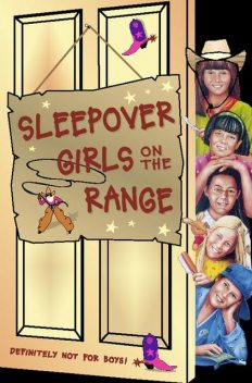 Sleepover Girls on the Range (The Sleepover Club, Book 30), Fiona Cummings