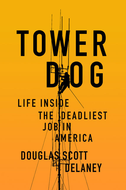 Tower Dog, Doug Delaney