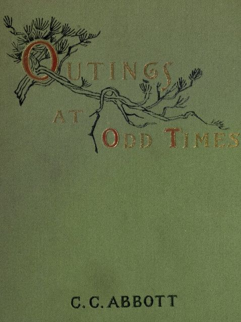 Outings at Odd Times, Charles Abbott