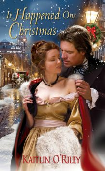It Happened One Christmas, Kaitlin O'Riley