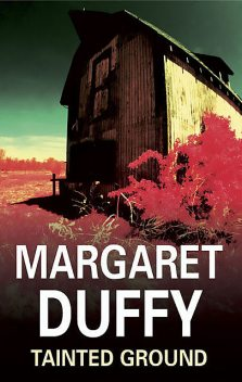 Tainted Ground, Margaret Duffy