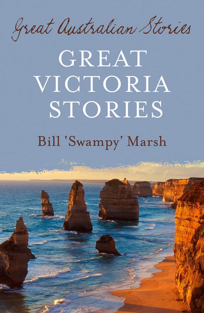 Great Victoria Stories, Bill Marsh