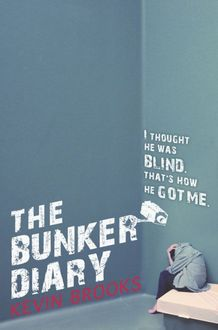 The Bunker Diary, Kevin Brooks