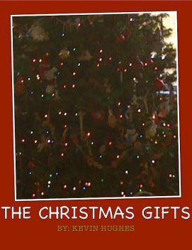 The Christmas Gifts, Kevin Hughes
