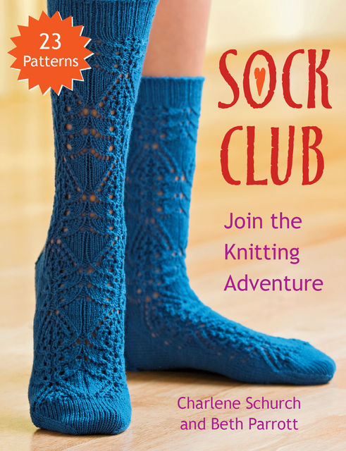 Sock Club, Beth Parrott, Charlene Schurch