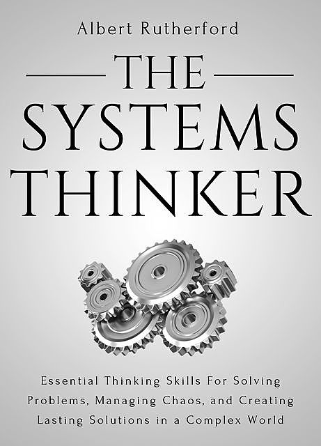 The Systems Thinker, Albert Rutherford