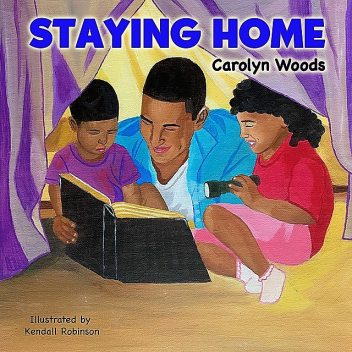 Staying Home, Carolyn Woods
