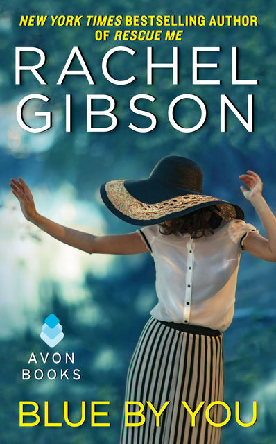 Blue By You, Rachel Gibson