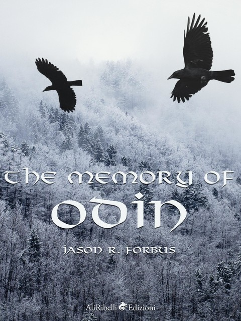 The Memory of Odin, Jason Forbus