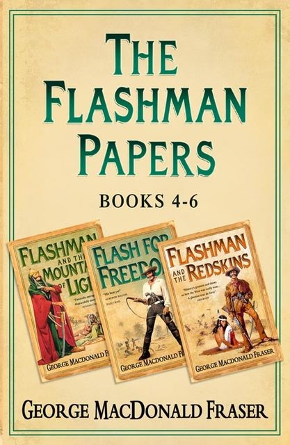 Flashman Papers 3-Book Collection 2, George MacDonald Fraser