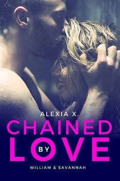 Chained by Love, Alexia Praks