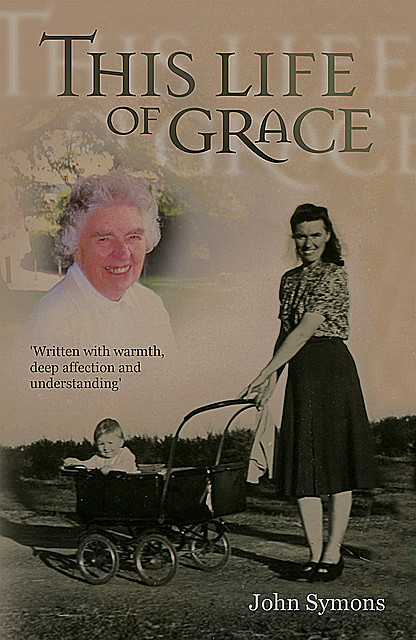 This Life Of Grace, John Symons