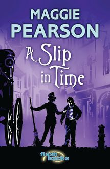 A Slip in Time, Maggie Pearson