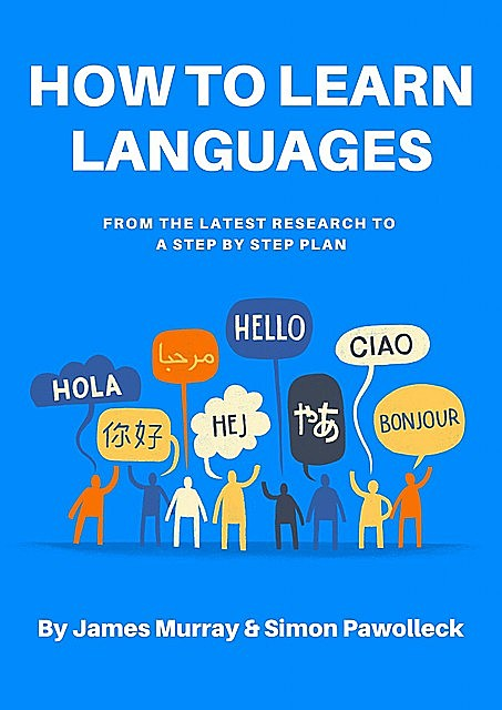 How to Learn Languages, James Murray, Simon Pawolleck