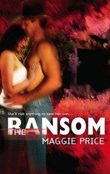 The Ransom, Maggie Price