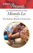 The Italian's Ruthless Seduction, Miranda Lee