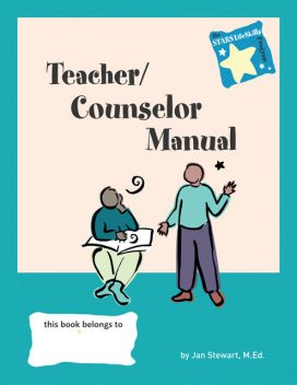 STARS: Teacher/Counselor Manual, Jan Stewart