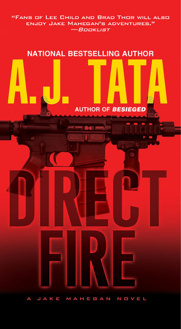 Direct Fire, Anthony J. Tata