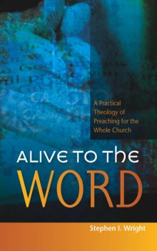 Alive to the Word, Stephen Wright