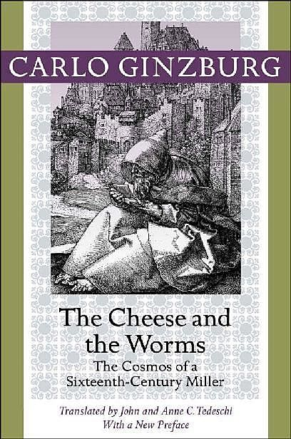 The Cheese and the Worms, Carlo Ginzburg