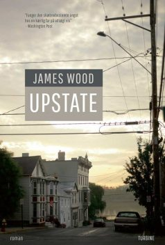 Upstate, James Wood