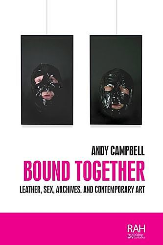 Bound together, Andy Campbell